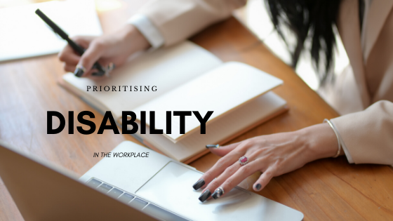 "Featured image for ""Prioritising Disability in the Workplace"""