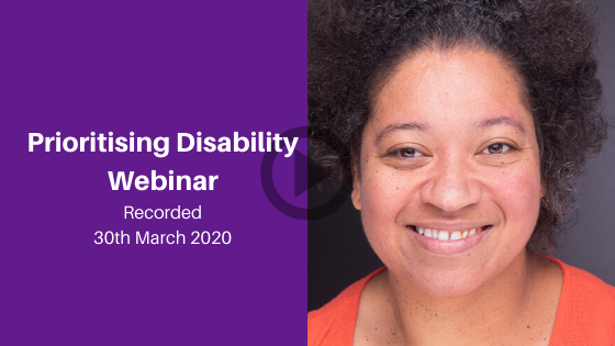 Prioritising Disability Webinar - Celebrating Disability webinar series episode recorded on 30th March